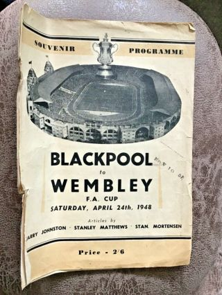 1948 Fa Cup Final Programme Plus Rare 'blackpool To Wembley' Souvenir Programme.