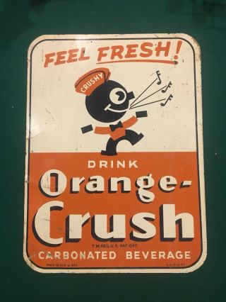 Vintage Orange Crush Crushy Sign 1943 Rare