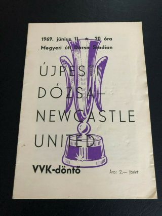 1969 Fairs Cup Final Programme Ujpesti Dozsa V Newcastle United.  Incredibly Rare