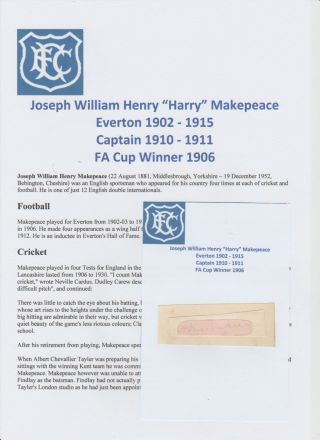 Harry Makepeace Everton 1902 - 1915 Fa Cup 1906 Extremely Rare Orig Hand Signed