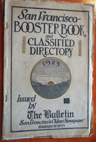 Very Rare 1923 San Francisco Booster Book And Classified Directory Maps Photos