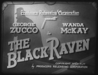 16mm Film The Black Raven (1943) George Zucoo Prc Mystery/horror Rare Pd