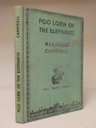 Reginald Campbell - Poo Lorn Of The Elephants - Rare 1st Edition - 1937 (id:715)