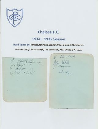 Chelsea 1934 - 1935 Season Extremely Rare Orig Hand Signed 2 Pages X 8 Signatures