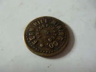 Rare Antique Fern Hill Mining Co Incorporated - 10¢ Token