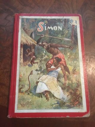 """Rare - Hard To Find - """" Simon.  The Story Of A Negro Slave In Brazil """" W.  O Von Horn"""