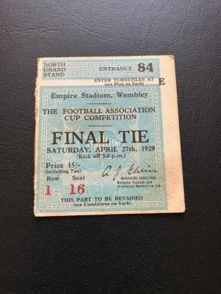 1929 Fa Cup Final Ticket Bolton Wanderers V Portsmouth.  Ultra Rare