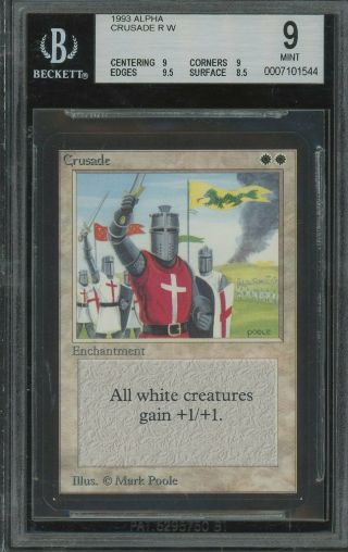 Bgs 9.  0 - Alpha 9 - Crusade - Magic The Gathering Mtg 1993