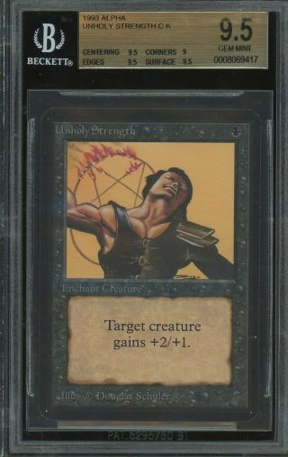 Bgs 9.  5 - Alpha - Unholy Strength - Magic The Gathering Mtg 1993
