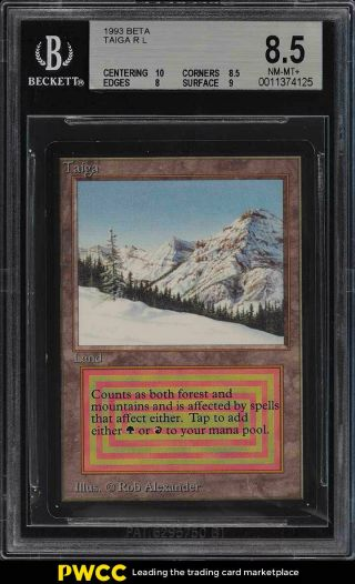 1993 Magic The Gathering Mtg Beta Dual Land Taiga R L Bgs 8.  5 Nm - Mt,  (pwcc)