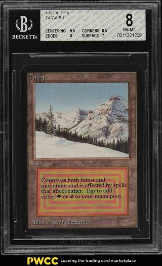1993 Magic The Gathering Mtg Alpha Dual Land Taiga R L Bgs 8 Nm - Mt (pwcc)