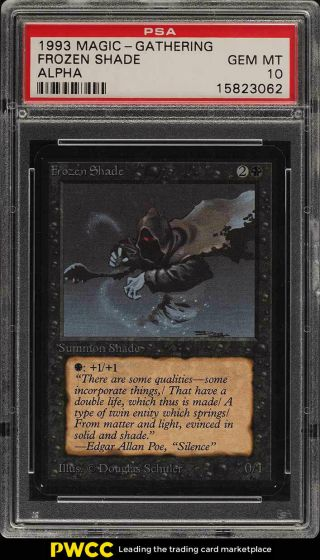 1993 Magic The Gathering Mtg Alpha Frozen Shade C K Psa 10 Gem (pwcc)