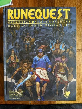 Runequest - Roleplaying In Glorantha - Stafford & Friends - Chaosium Inc.  - 2018