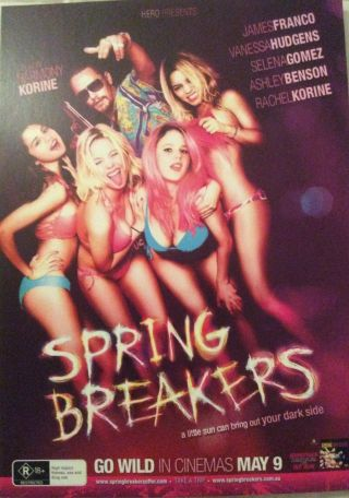 Promotional Movie Flyer For Spring Breakers Not A Dvd