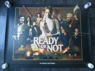 Ready Or Not Uk Movie Poster Quad Double - Sided 2019 Cinema Poster Rare