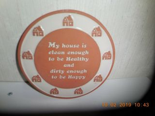 "Frankoma Hand Crafted Terra Cotta Trivet "" My House Is Enough To Be Healthy"