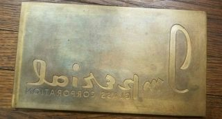 Large Imperial Glass Corporation Old Brass Printing Press Plate.
