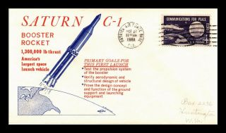 Dr Jim Stamps Us Saturn C 1 Booster Rocket Launch Space Craft Event Cover 1961
