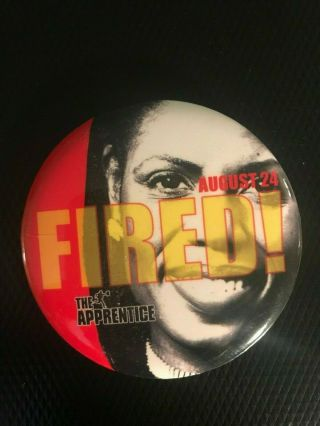 """2004 The Apprentice Fired Dvd & Vhs Promotional Movie Pinback Pin 2.  5 """" Trump 2"""
