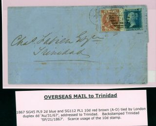 1867 1s Rate Cover To Trinidad From London 10d Brown,  2d Blue Rare Item (n087)