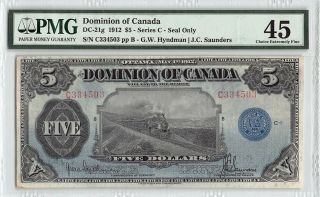 Dominion Of Canada 1912 Dc - 21g Pmg Choice Extremely Fine 45 5 Dollars (series C)
