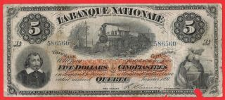 1897 $5 Banque Nationale Canada Quebec Note - Missing Small Piece