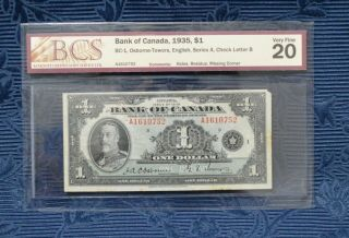 1935 Bank Of Canada $1 Bc - 1 Osborne - Towers Bcs Graded Vf 20