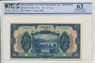 The Chinese Italian Banking Corp China 10 Yuan 1921 S/no 188155 Pcgs 63