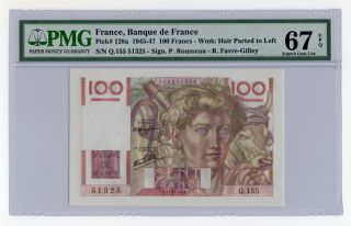 100 Francs 1945 - 47 France,  Banque De France Pick 128a Pmg 67 Epq Gem Unc