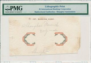 International Banking Corporation China Shanghai $1 Lithographic Print Pmg