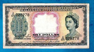 Malaya And British Borneo P1 1 Dollar Qeii Sign William Taylor 21.  3.  1953 Xf/xf,