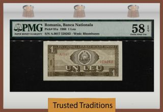 Tt Pk 91a 1966 Romania Banca Nationala1 Leu Pmg 58 Epq Choice Abput Uncirculated