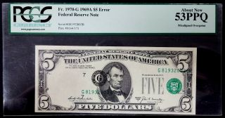 1969 A $5 Federal Reserve Note,  Misaligned Overprint,  Pcgs About 53 Ppq