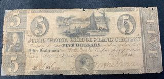 $5 Bank Note Rare - Susquehanna Bridge & Bank Co.  1832